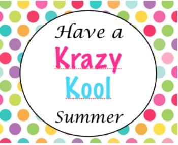 Have a Krazy Kool Summer