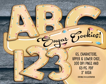 "Have a Sugar Cookie Alphabet!, 300 DPI, 3"" High, 65 Page PDF, Transparent PNGs"