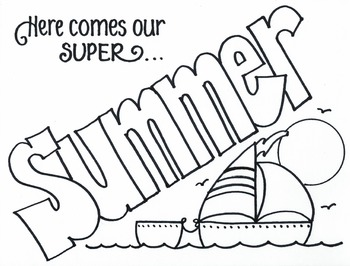 Have a Super...SUMMER!