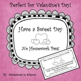 Have a Sweet Day! A Valentine's Day Homework Pass