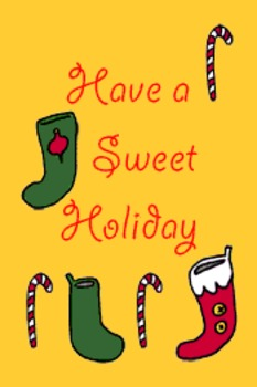 Have a Sweet Holiday