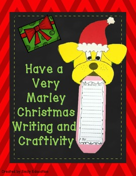 Have a Very Marley Christmas Writing and Craftivity