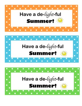 Have a delightful summer- glow stick student gift
