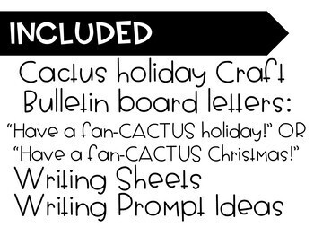 Have a fan-CACTUS holiday! Cactus-themed Holiday Craft and Bulletin Board!