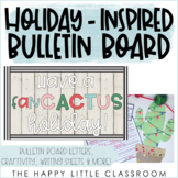 Have a fan-CACTUS holiday! Cactus-themed Holiday Craft and