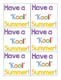 "Have a ""kool"" summer tag"
