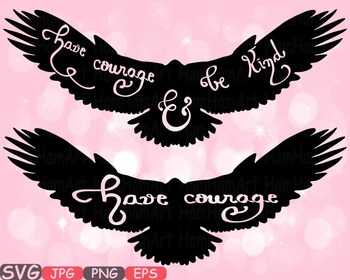 Have courage and be Kind Quote clipart Silhouette Woodland eagle birds love 503s