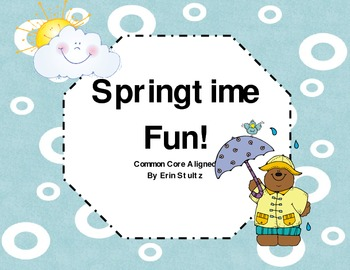 Have some Springtime Fun! (Common Core Aligned)