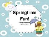 Have some Springtime Fun! (Common Core Aligned)