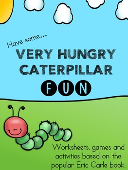 "Have some ""Very hungry caterpillar"" fun"
