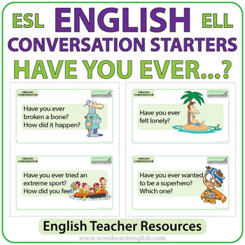 Have you ever   ? English Conversation Flash Cards