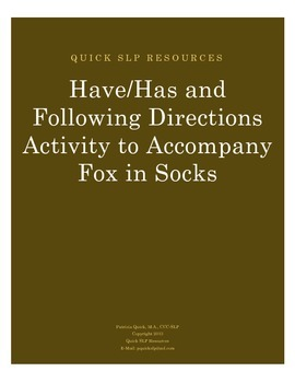 Have/Has and Following Directions Activity to Accompany Fox in Socks