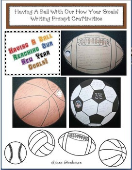 Having A Ball With Our New Year Goals! Writing Prompt Craftivity