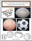 New Year Activities: Having A Ball With Our New Year Goals! Writing Prompt Craft