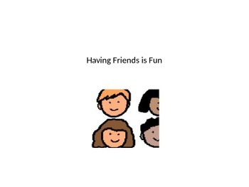 Having Friends Social Story