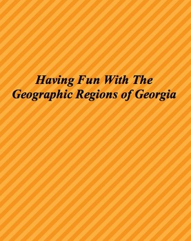 Hands On And Fun Way To Teach About The Geographic Regions Of Georgia.