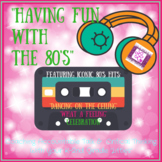 Having Fun With the 80's!- Promoting Accountable Talk and