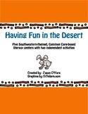 Desert Fun Literacy Centers