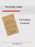 Having Fun with Formal Letters--The Nutty Letter