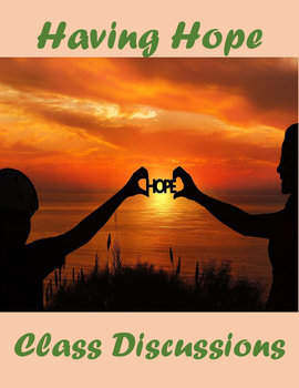 Having Hope – Class Discussions