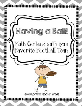 Having a Ball!  Math Centers Using your Favorite Football Team!