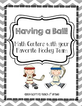 Having a Ball!  Math Centers Using your Favorite Hockey Team!