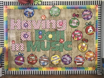 Having a Ball in Music Christmas Bulletin Board
