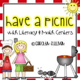 Having a Picnic with Math and Literacy Centers- Common Core StandardsIncluded