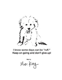 """Having a """"Ruff"""" day. Dog Encouragement Card Teacher Note to Student"""