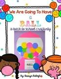 Having a ball! Back to school craftivity!