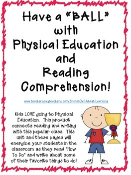 Having a BALL in the Classroom with Reading, Writing, and Physical Education!
