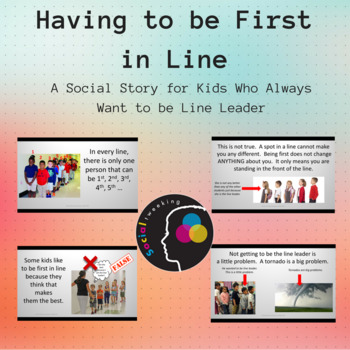 Having to be First in Line; Going First: Expected Behavior; Line Leader