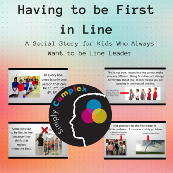 Having to be First in Line; Line Leader; Expected Behavior