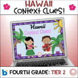 Hawaii Context Clues:  fourth grade, tier 2 Vocabulary!