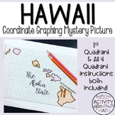 Hawaii Coordinate Graphing Picture 1st Quadrant & ALL 4 Quadrants