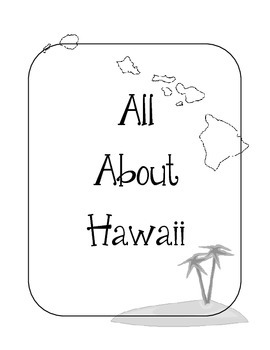 Hawaii Lapbook/Interactive Notebook.  US State History. Geography