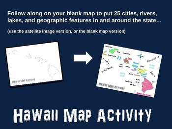 Hawaii Map Activity- fun, engaging, follow-along PPT with blank map handouts