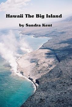 Hawaii and Volcanoes on the Big Island