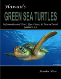 Hawaii's Green Sea Turtles Informational Text, Questions, & PowerPoint