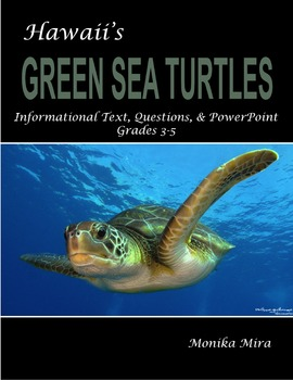 Hawaii's Green Sea Turtles Informational Text, Questions,