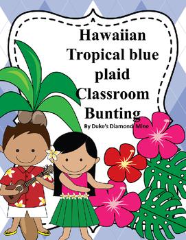 Hawaiian Blue plaid Classroom Bunting Decor