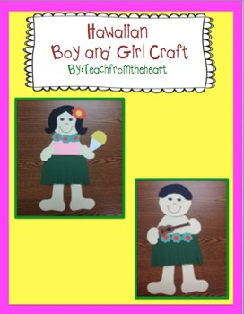 Hawaiian Boy And Girl Craft By Teach From The Heart Tpt