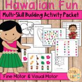 Hawaiian Fine Motor & Visual Motor Skills Packet
