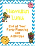 Hawaiian Luau: End of Year Celebration