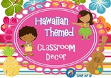 Hawaiian Themed Classroom Decor Pack