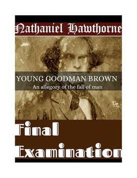 "Hawthorne's ""Young Goodman Brown"" Final Exam (w/ Answer Key)"