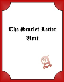 Hawthorne's The Scarlet Letter Unit