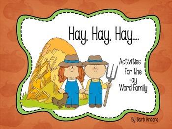 Hay, Hay, Hay....the -AY Word Family