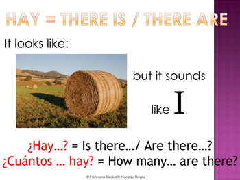 Hay = There is / There are