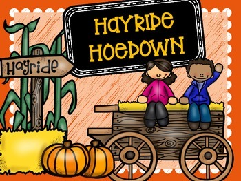 Hayride Hoedown - Hands On Fall Math and Literacy Stations